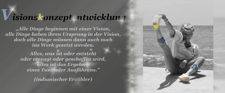 Visionskonzeptentwicklung