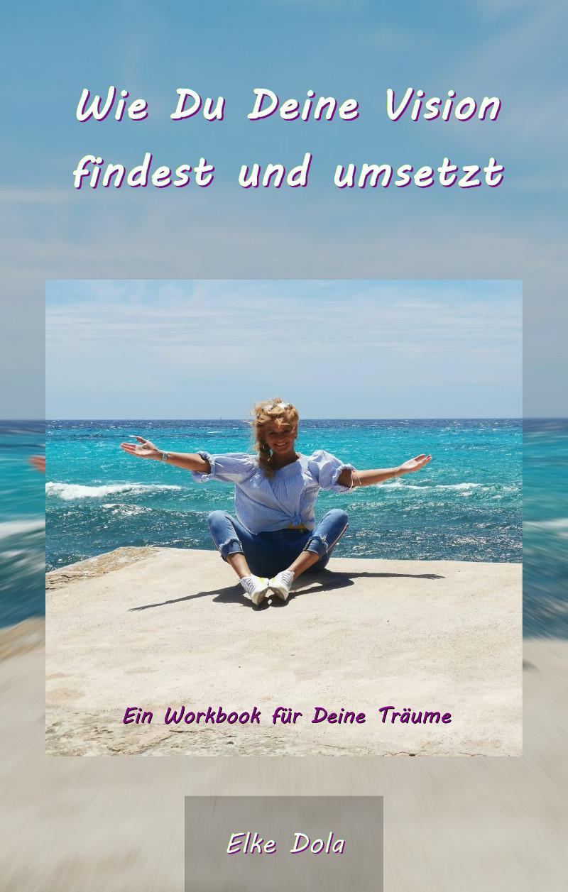 Mein Buch für Deine Vision