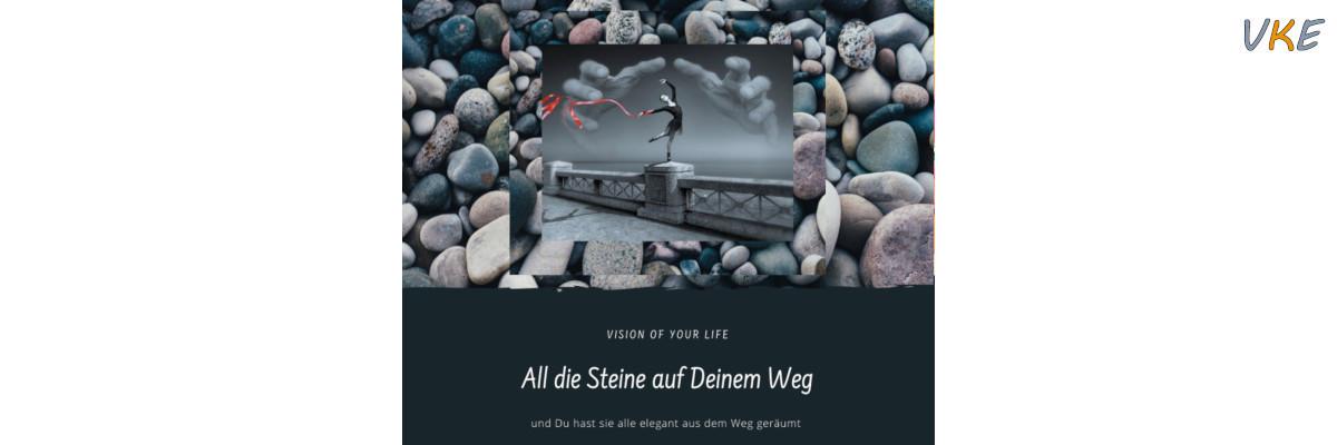 All die Steine auf Deinem Weg